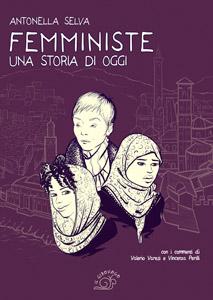 Antonella Selva, Femministe
