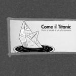 """""""Il Titanic come non l'ho mai visto…"""" – suggestioni dalla mostra"""